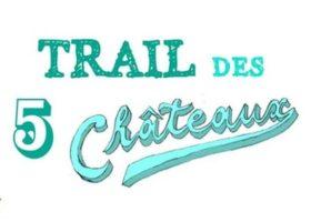 15 juin - Trail des 5 Châteaux